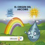 Cuentos Ecuatorianos: El Origen del Arcoiris